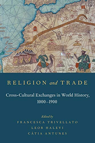 9780199379194: Religion and Trade: Cross-Cultural Exchanges in World History, 1000-1900