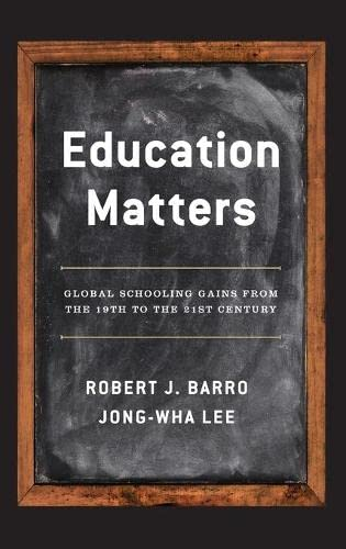 9780199379231: Education Matters: Global Schooling Gains from the 19th to the 21st Century