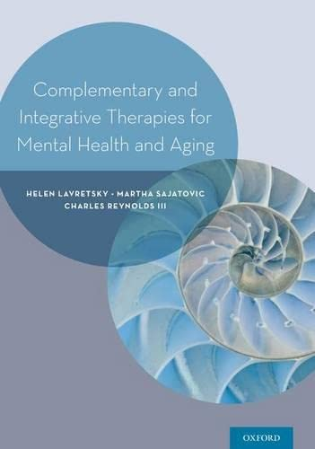 9780199380862: Complementary and Integrative Therapies for Mental Health and Aging