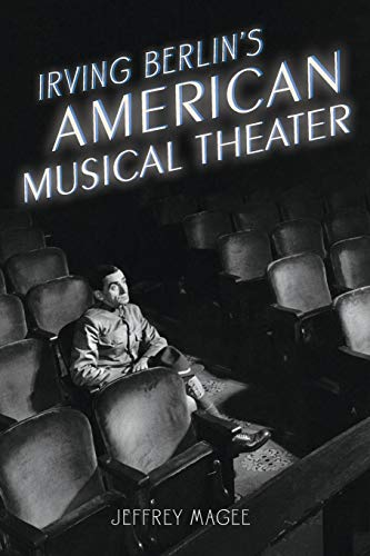 9780199381012: Irving Berlin's American Musical Theater