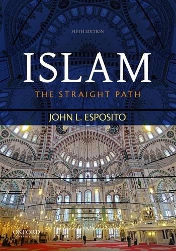 9780199381456: Islam: The Straight Path
