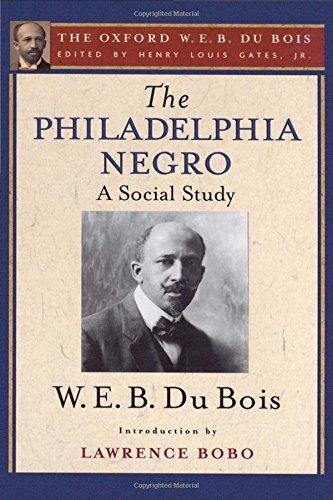 9780199383702: The Philadelphia Negro (The Oxford W. E. B. Du Bois)