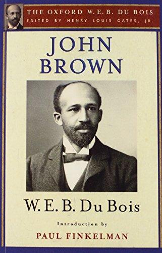9780199384310: John Brown (The Oxford W. E. B. Du Bois)