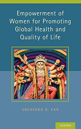 9780199384662: Empowerment of Women for Promoting Health and Quality of Life