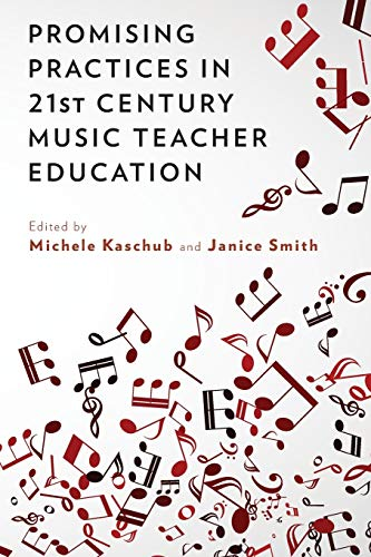 9780199384754: Promising Practices in 21st Century Music Teacher Education