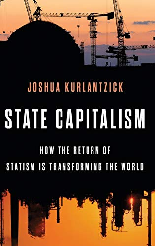 9780199385706: Leviathan, Inc.: The Return of State Capitalism and the Corrosion of Democracy
