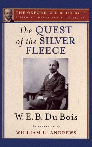 9780199387021: The Quest of the Silver Fleece (The Oxford W. E. B. Du Bois)