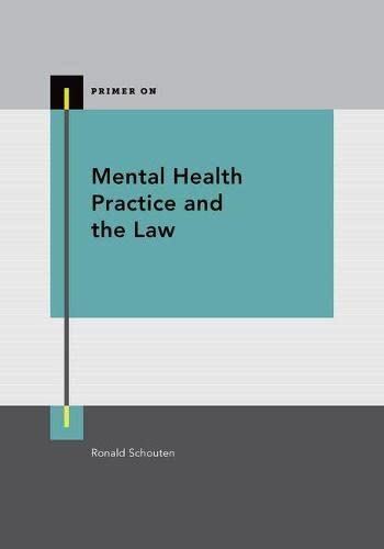 9780199387106: Mental Health Practice and the Law (Primer On)