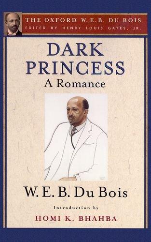 9780199387434: Dark Princess (The Oxford W. E. B. Du Bois): A Romance