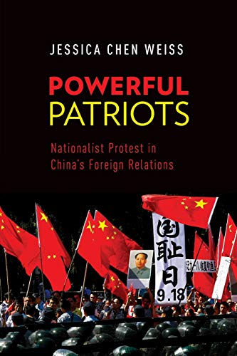 9780199387564: Powerful Patriots: Nationalist Protest in China's Foreign Relations