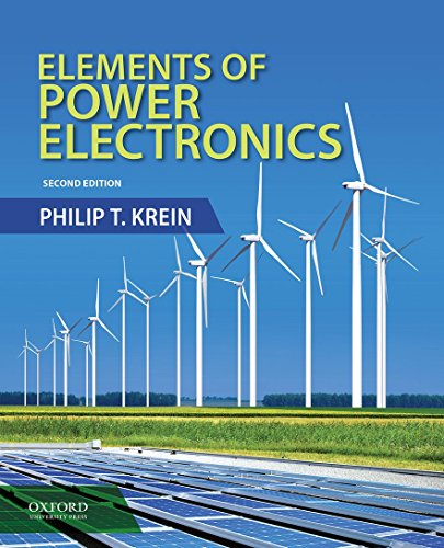 9780199388417: Elements of Power Electronics (Oxford Series in Electrical and Computer Engineering)