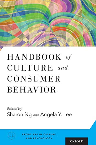 9780199388523: Handbook of Culture and Consumer Behavior (Frontiers in Culture and Psychology)