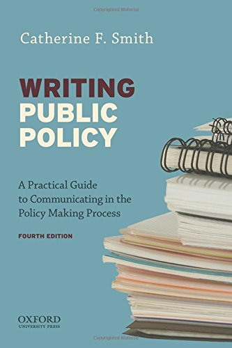 9780199388578: Writing Public Policy: A Practical Guide to Communicating in the Policy-Making Process