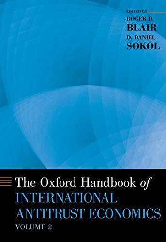9780199388592: The Oxford Handbook of International Antitrust Economics, Volume 2