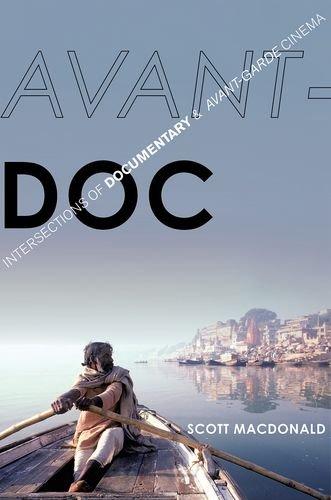 9780199388707: Avant-Doc: Intersections of Documentary and Avant-Garde Cinema