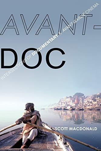 9780199388714: Avant-Doc: Intersections of Documentary and Avant-Garde Cinema
