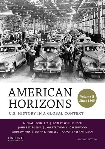 9780199389346: American Horizons: U.S. History in a Global Context, Volume II: Since 1865