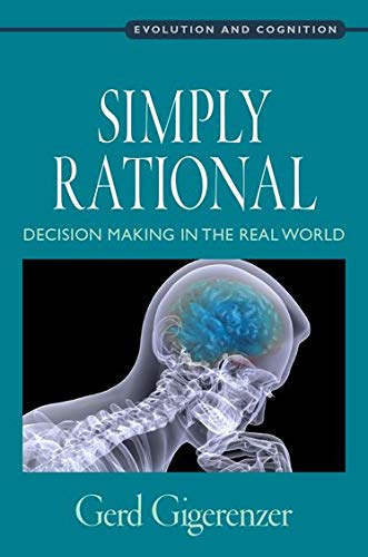 9780199390076: Simply Rational: Decision Making in the Real World