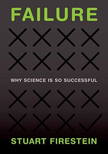 9780199390106: Failure: Why Science Is so Successful