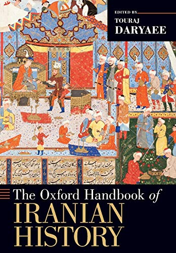 9780199390427: The Oxford Handbook of Iranian History (Oxford Handbooks)