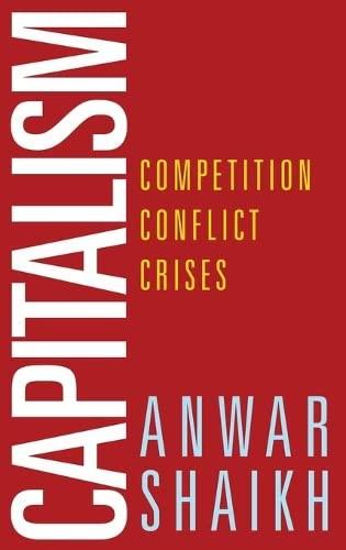 9780199390632: Capitalism: Competition, Conflict, Crises