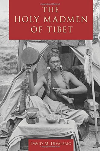 9780199391219: The Holy Madmen of Tibet