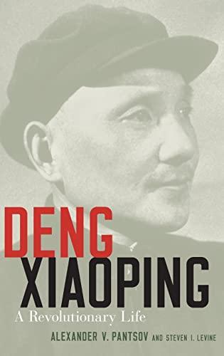 9780199392032: Deng Xiaoping: A Revolutionary Life