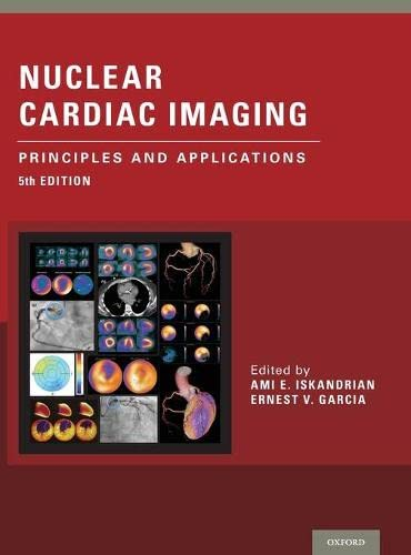 9780199392094: Nuclear Cardiac Imaging: Principles and Applications