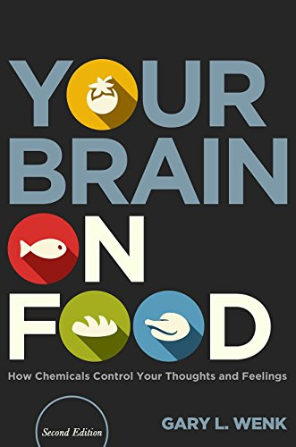 9780199393275: Your Brain on Food: How Chemicals Control Your Thoughts and Feelings