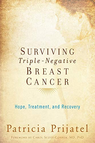 9780199393855: Surviving Triple-Negative Breast Cancer: Hope, Treatment, And Recovery