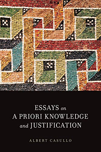 9780199395750: Essays on A Priori Knowledge and Justification