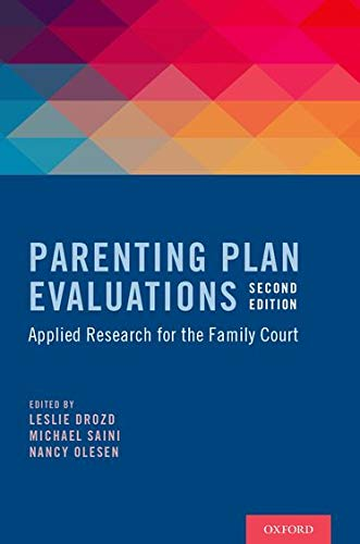 9780199396580: Parenting Plan Evaluations: Applied Research for the Family Court