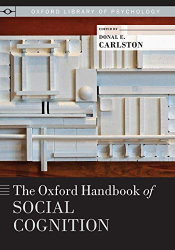 9780199396801: The Oxford Handbook of Social Cognition (Oxford Library of Psychology)
