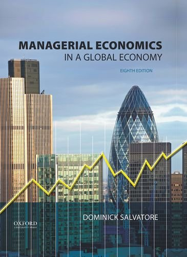 9780199397129: Managerial Economics in a Global Economy