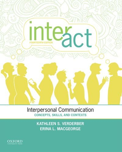 Inter-Act: Interpersonal Communication: Concepts, Skills, and Contexts: Verderber, Kathleen S.,