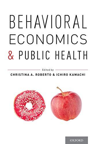 9780199398331: Behavioral Economics and Public Health