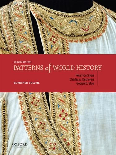 9780199399611: Patterns of World History: Combined Volume 2nd edition.