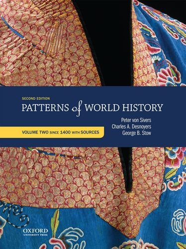 9780199399802: 2: Patterns of World History: Volume Two: Since 1400 with Sources
