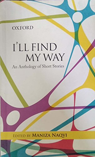 I'll Find My Way: Maniza Naqvi