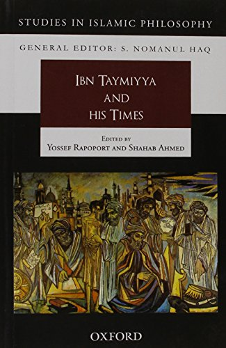 9780199402069: Ibn Taymiyya and his Times (Strategic Issue Papers)