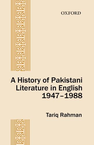 9780199402717: A History of Pakistani Literature in English 1947-1988