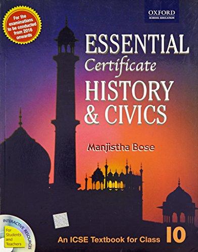 9780199450947: Icse Essential Certificate History & Civics Class - 10
