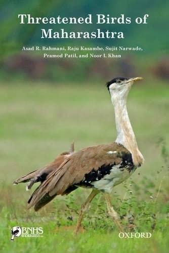 Threatened Birds of Maharashtra: Rahmani, Asad R.,