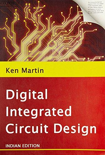 9780199451364: Digital Integrated Circuit Design