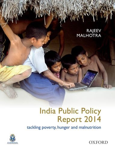 India Public Policy Report 2014 Tackling Poverty,: JINDAL SCHOOL OF