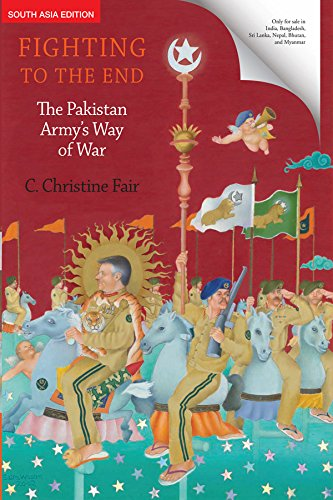 9780199454686: Fighting To The End : The Pakistan Army's Way Of War