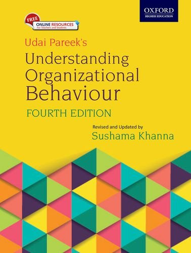 understanding organisational behaviour This course helps you in understanding ob, its concepts, fundamentals, importance and different models in ob.