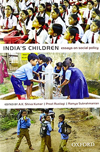 India's Children: Essays on Social Policy: edited by A.K.
