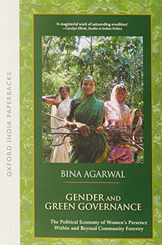 9780199457076: Gender and Green Governance : The Political Economy of Women's Presence Within and Beyond Community Forestry