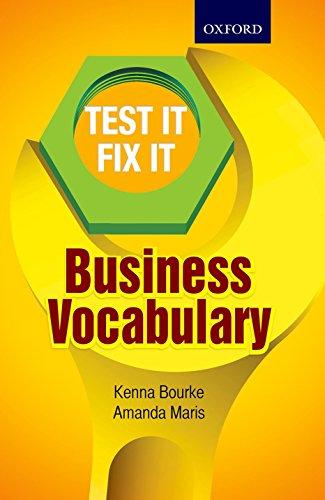 TEST IT FIX IT BUSINESS VOCABULARY: KENNA BOURKE, AMANDA MARIS